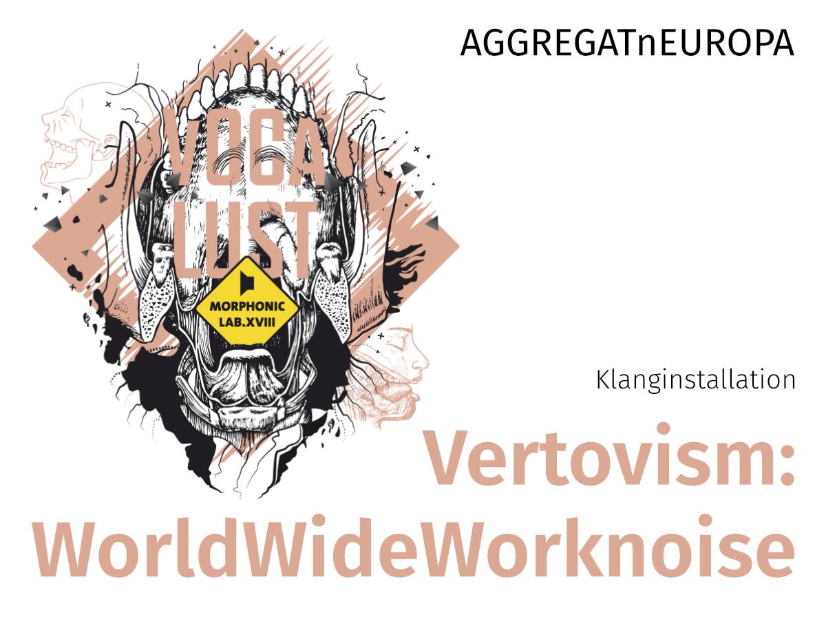 Vertovism - Uraufführung AGGREGATnEUROPA