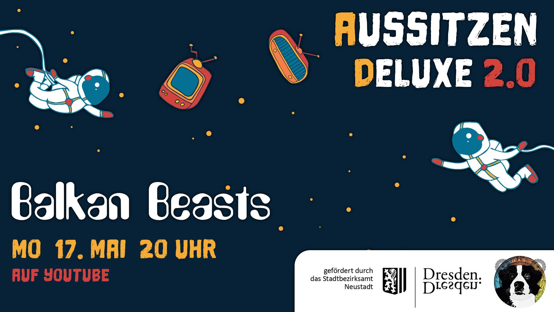 Aussitzen Deluxe 2.0 - Balkan Beasts
